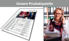 Produktpalette Kurzüberblick